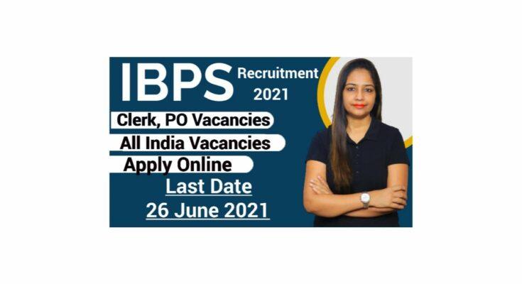 IBPS clerk/PO Recruitment 2021